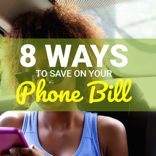 save on cell phone bill