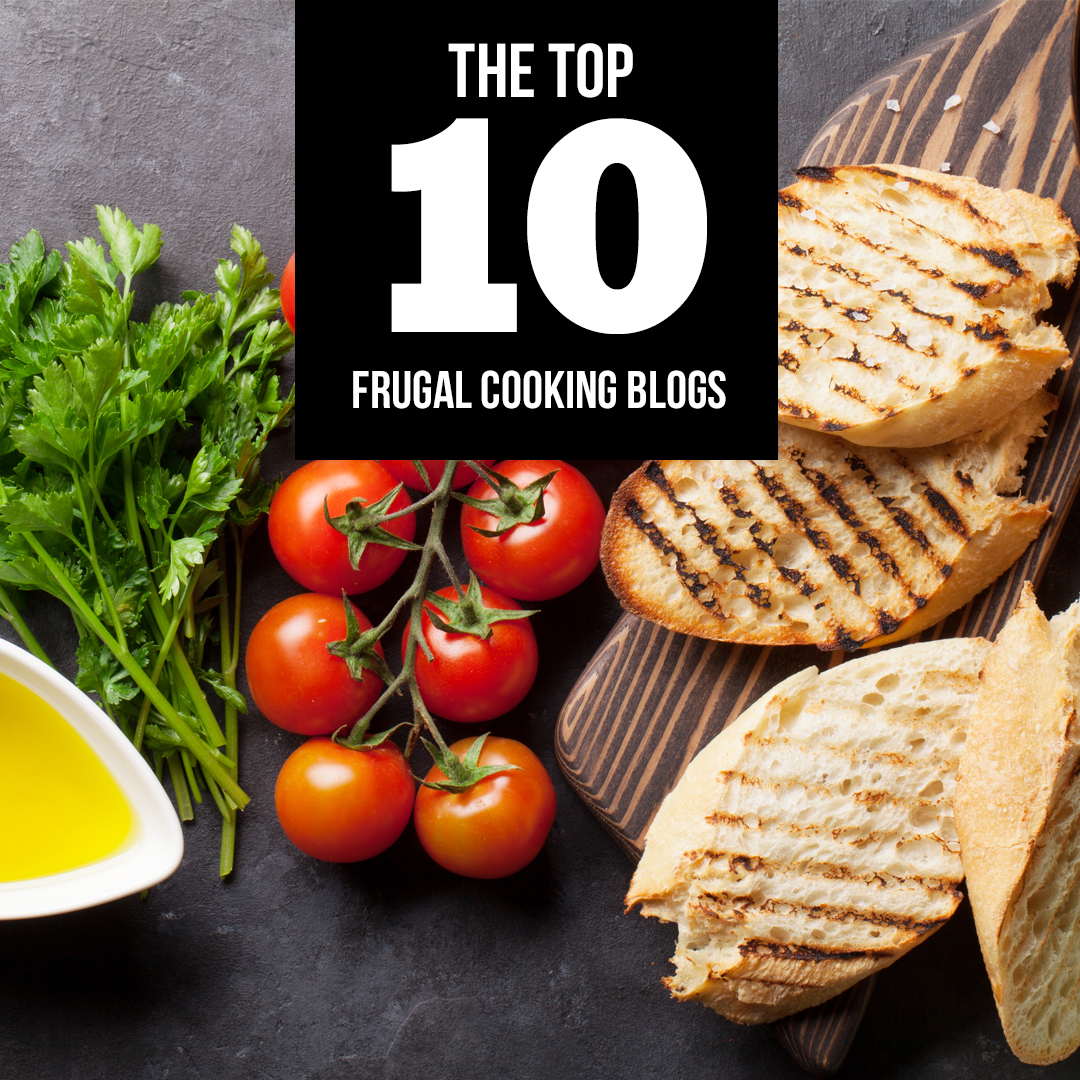 The Top 10 Frugal Cooking Blogs