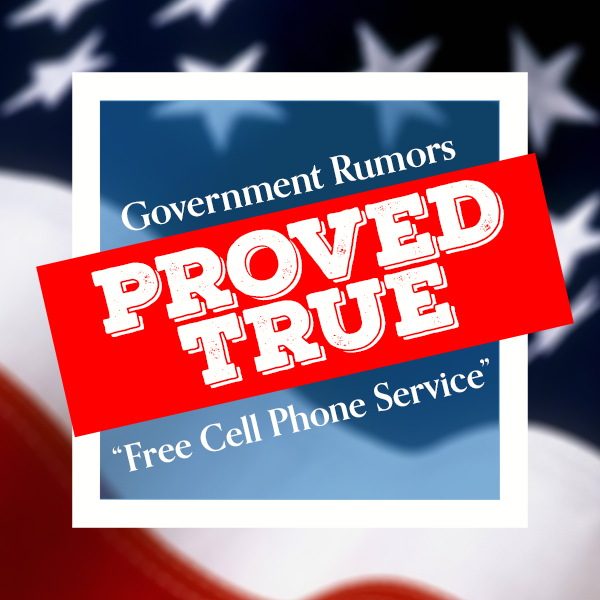 """Government Rumored """"Free Cell Phone Service"""" Proves True"""