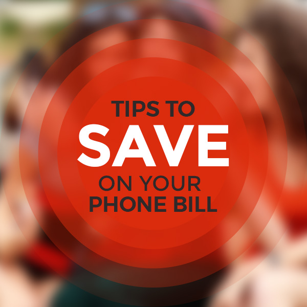 4 Easy Tips for Cell Phone Savings