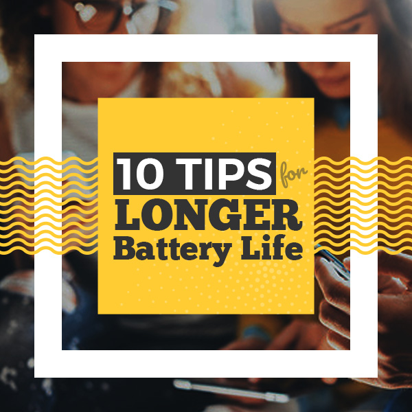 10 Tips to Keep Your Cell Phone Battery Charged