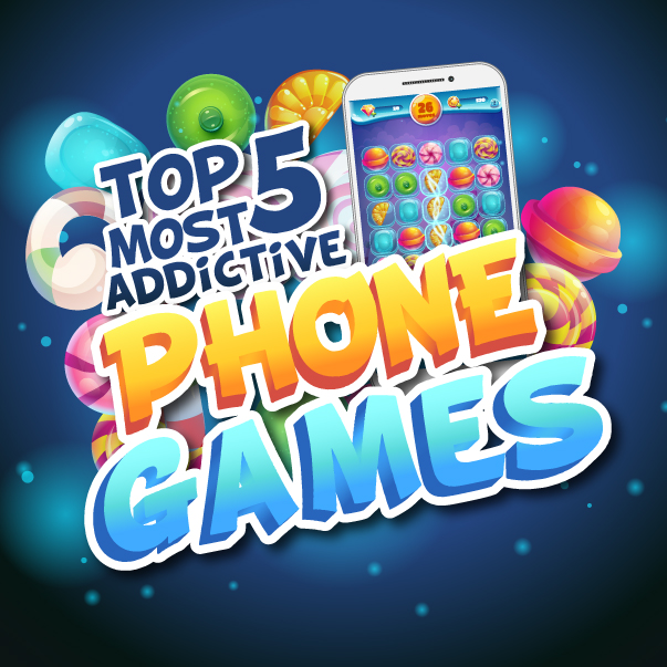 The Top 5 Most Addictive Mobile Phone Games - Q Link Wireless Blog