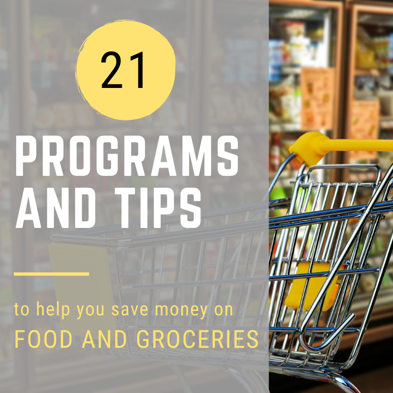 Hacks To Save Money On Food And Groceries 21 Programs And Tips