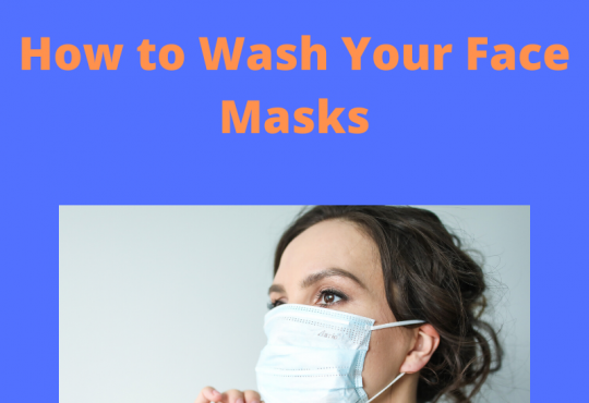 How to Wash Your Face Masks