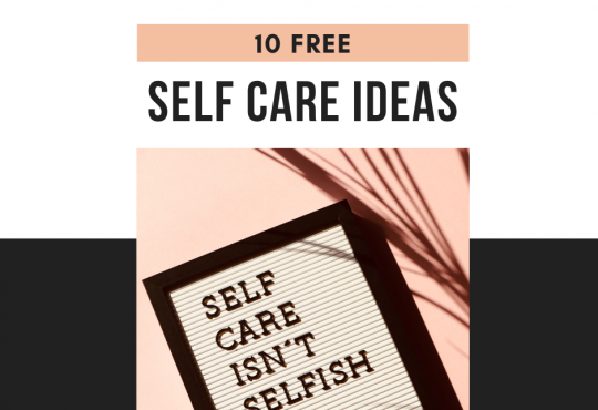 10 free self care ideas